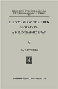 The Sociology of Return Migration
