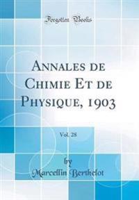Annales de Chimie Et de Physique, 1903, Vol. 28 (Classic Reprint)