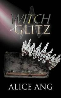A Witch in Glitz