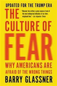 The Culture of Fear (Revised)