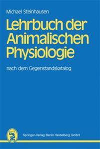 Lehrbuch Der Animalischen Physiologie