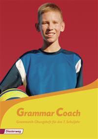 Grammar Coach. Grammatikheft für das 7. Schuljahr