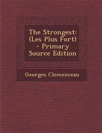 The Strongest: (Les Plus Fort)