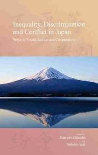 Inequality, Discrimination and Conflict in Japan: Ways to Social Justice and Cooperation