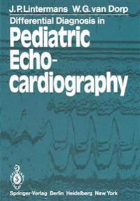 Differential Diagnosis in Pediatric Echocardiography