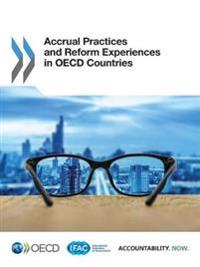 Accrual practices and reform experiences in OECD Countries