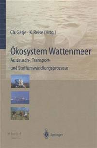 Okosystem Wattenmeer / The Wadden Sea Ecosystem