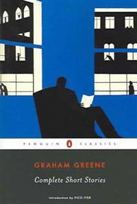 Complete Short Stories (Greene, Graham)