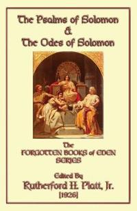 The Psalms of Solomon & the Odes of Solomon