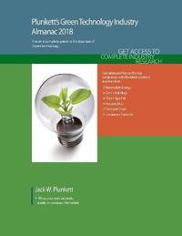 Plunkett's Green Technology Industry Almanac, 2018
