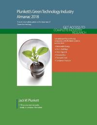 Plunkett's Green Technology Industry Almanac,2018