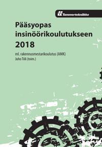 Pääsyopas insinöörikoulutukseen 2018