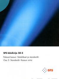 SFS-Käsikirja 58-3 Palavat kaasut: Säädökset ja standardit