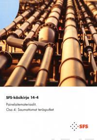SFS-Käsikirja 14-4 Painelaitemateriaalit
