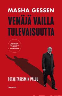 Venäjä vailla tulevaisuutta