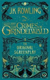 Fantastic Beasts: The Crimes of Grindelwald  The Original S