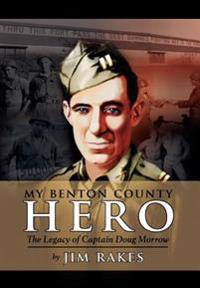 My Benton County Hero
