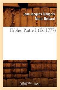 Fables. Partie 1 (�d.1777)