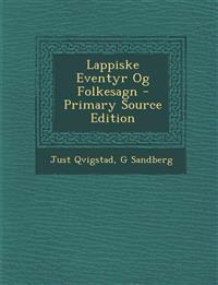 Lappiske Eventyr Og Folkesagn - Primary Source Edition