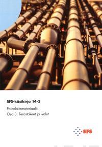 SFS-Käsikirja 14-3: Painelaitemateriaalit