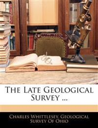 The Late Geological Survey ...