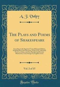 The Plays and Poems of Shakespeare, Vol. 2 of 15