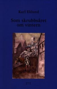 Som skrubbsåret om vintern - Karl Eklund | Laserbodysculptingpittsburgh.com