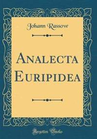Analecta Euripidea (Classic Reprint)