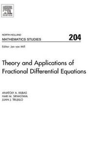 Theory And Applications of Fractional Differential Equations