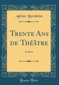 Trente Ans de Théâtre