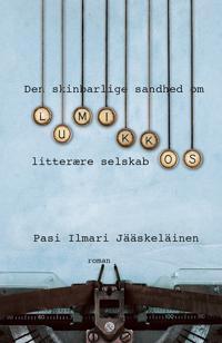 Den skinbarlige sandhed om Lumikkos litterære selskab - Pasi ...