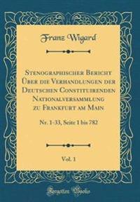 Stenographischer Bericht Über die Verhandlungen der Deutschen Constituirenden Nationalversammlung zu Frankfurt am Main, Vol. 1