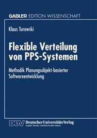 Flexible Verteilung von PPS-Systemen