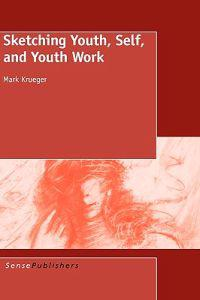 Sketching Youth, Self, and Youth Work