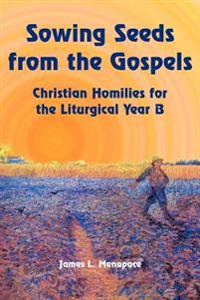Sowing Seeds from the Gospels