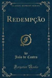 Redempção (Classic Reprint)
