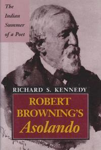 Robert Browning's Asolando