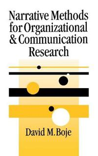 Narrative Methods for Organization and Communication Research