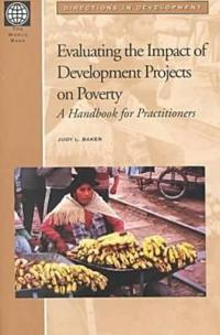 Evaluating the Impact of Development Projects on Poverty