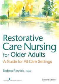 Restorative Care Nursing for Older Adults