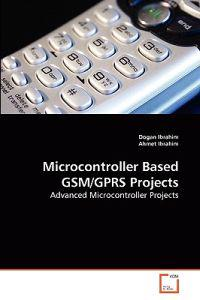 Microcontroller Based GSM/Gprs Projects