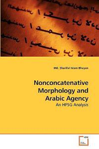 Nonconcatenative Morphology and Arabic Agency