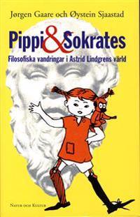 Pippi och Sokrates : Filosofiska vandringar i Astrid Lindgrens värld