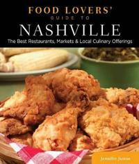 Food Lovers' Guide to Nashville