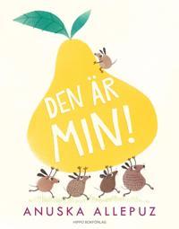 Den är min! - Anuska Allepuz pdf epub