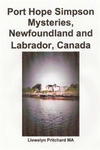 Port Hope Simpson Mysteries, Newfoundland and Labrador, Canada: Oral History Evidence and Interpretation