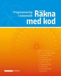 Räkna med kod - programmering i matematik