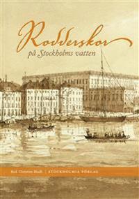 Rodderskor på Stockholms vatten