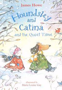 Houndsley and Catina and the Quiet Time (4 Paperback/1 CD)