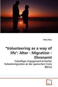 Volunteering as a Way of Life